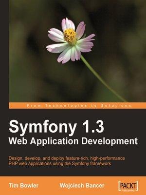 cover image of Symfony 1.3 Web Application Development