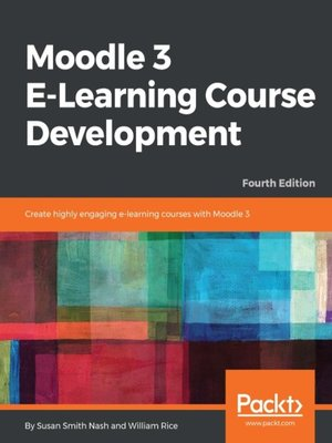 cover image of Moodle 3 E-Learning Course Development