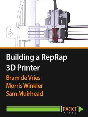 cover image of Building a RepRap 3D Printer