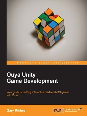 Ouya Unity Game Development by Gary Riches · OverDrive
