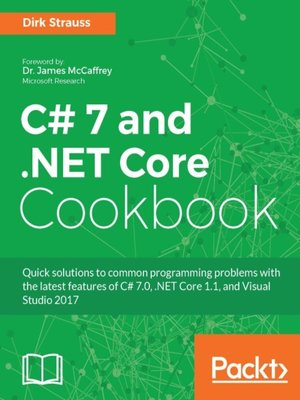 cover image of C# 7 and .NET Core Cookbook