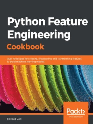 cover image of Python Feature Engineering Cookbook