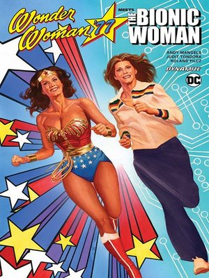 cover image of Wonder Woman '77 Meets The Bionic Woman