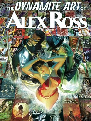 cover image of The Dynamite Art of Alex Ross