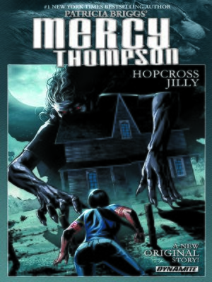 cover image of Patricia Briggs' Mercy Thompson: Hopcross Jilly