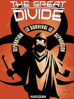 cover image of The Great Divide: Separation is Survival is Separation