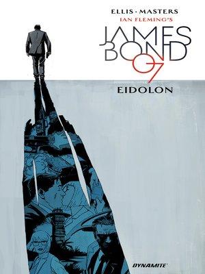 cover image of James Bond: Eidolon