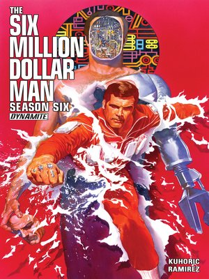 cover image of The Six Million Dollar Man: Season Six