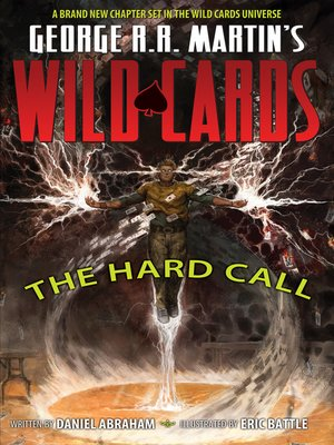 cover image of George R.R. Martin's Wild Cards: The Hard Call