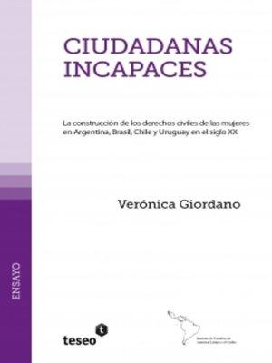 cover image of Ciudadanas incapaces