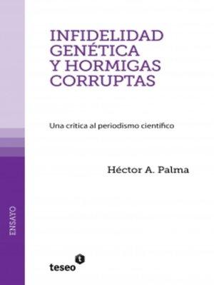 cover image of Infidelidad genética y hormigas corruptas