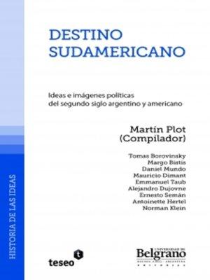 cover image of Destino sudamericano