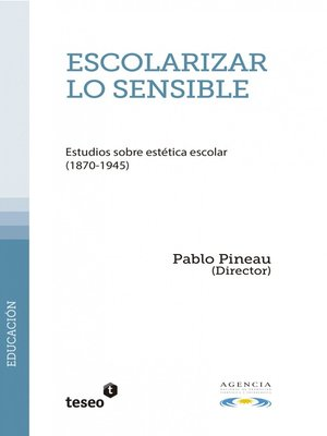 cover image of Escolarizar lo sensible