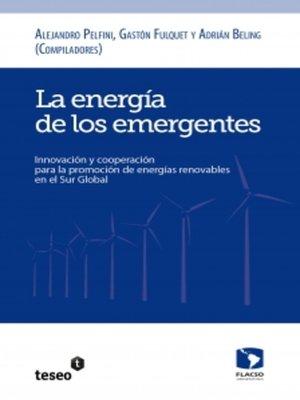 cover image of La energía de los emergentes
