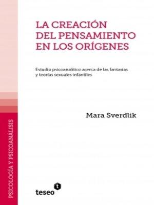 cover image of La creación del pensamiento en los orígenes