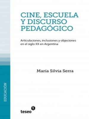 cover image of Cine, escuela y discurso pedagógico