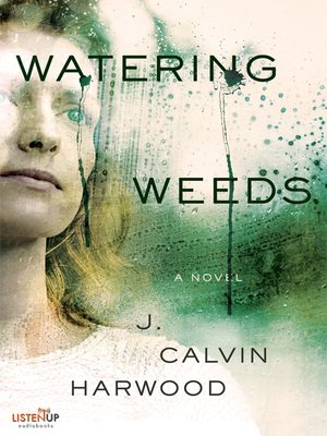 cover image of Watering Weeds