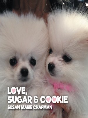 cover image of Love, Sugar and Cookie