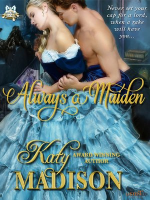 cover image of Always a Maiden
