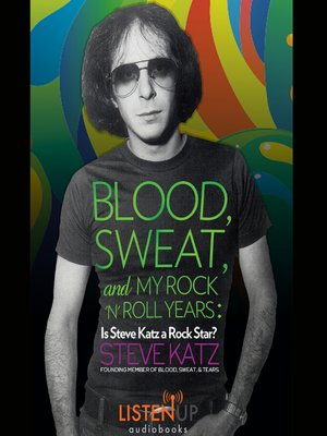 cover image of Blood, Sweat and My Rock 'n' Roll Years