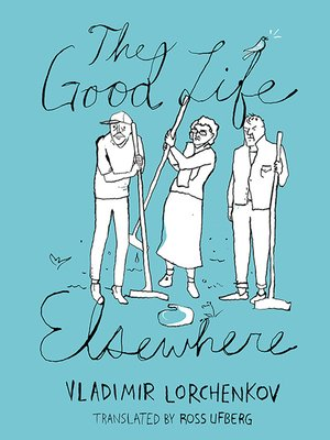 cover image of The Good Life Elsewhere