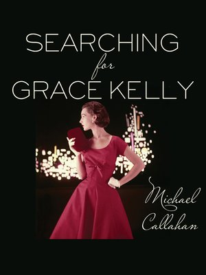 cover image of Searching for Grace Kelly
