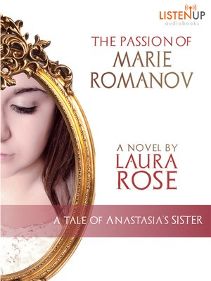 cover image of The Passion of Marie Romanov