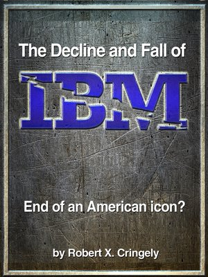 cover image of The Decline & Fall of IBM