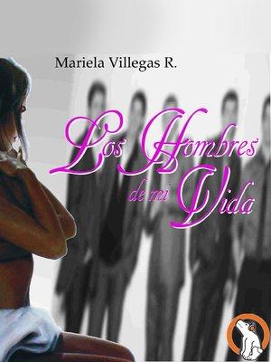 cover image of Los Hombres de mi Vida (Men of My Life)