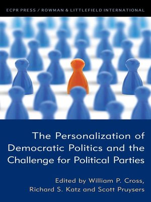 cover image of The Personalization of Democratic Politics and the Challenge for Political Parties
