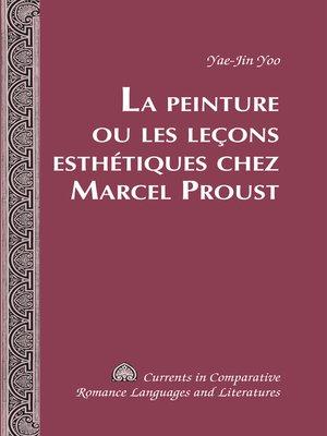cover image of La Peinture ou les leçons esthétiques chez Marcel Proust