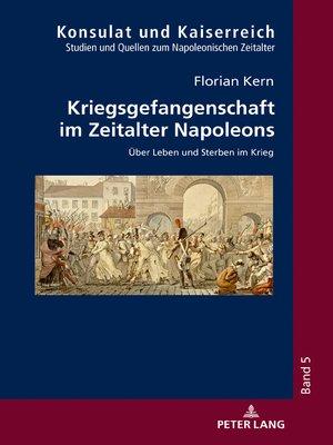 cover image of Kriegsgefangenschaft im Zeitalter Napoleons