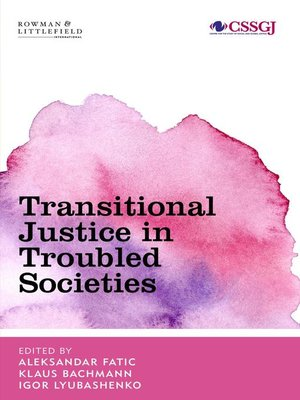 cover image of Transitional Justice in Troubled Societies