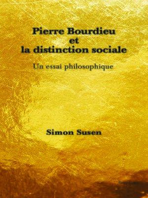 cover image of Pierre Bourdieu et la distinction sociale