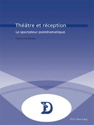 cover image of Théâtre et réception