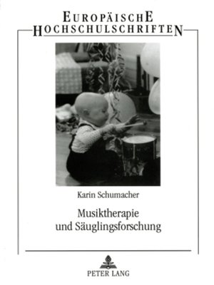 cover image of Musiktherapie und Saeuglingsforschung