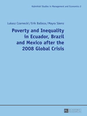 cover image of Poverty and Inequality in Ecuador, Brazil and Mexico after the 2008 Global Crisis