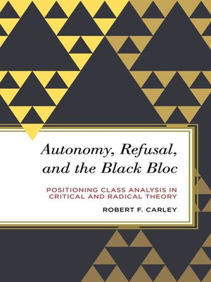 cover image of Autonomy, Refusal, and the Black Bloc