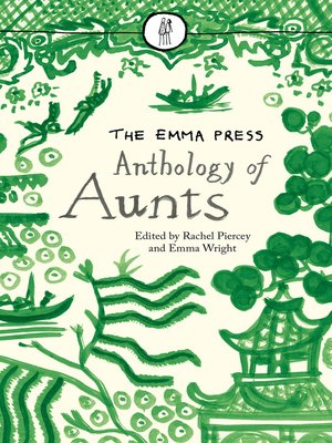 cover image of The Emma Press Anthology of Aunts