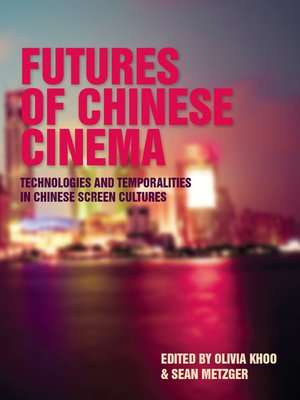 cover image of Futures of Chinese Cinema