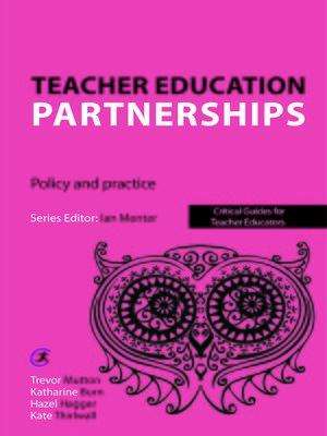cover image of Teacher Education Partnerships
