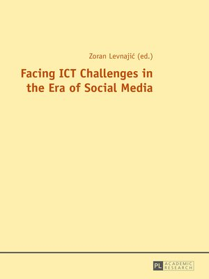 cover image of Facing ICT Challenges in the Era of Social Media