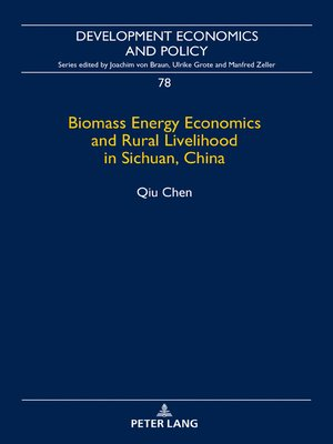 cover image of Biomass Energy Economics and Rural Livelihood in Sichuan, China