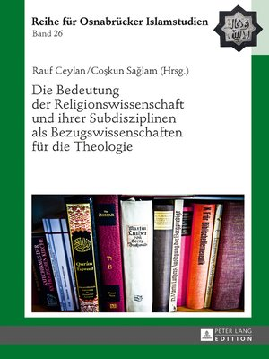cover image of Die Bedeutung der Religionswissenschaft und ihrer Subdisziplinen als Bezugswissenschaften fuer die Theologie