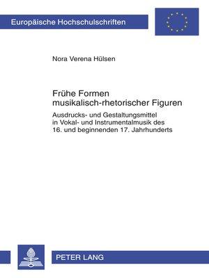 cover image of Fruehe Formen musikalisch-rhetorischer Figuren