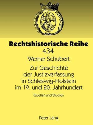 cover image of Zur Geschichte der Justizverfassung in Schleswig-Holstein im 19. und 20. Jahrhundert