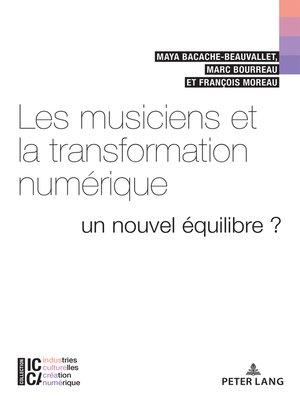 cover image of Les musiciens et la transformation numérique