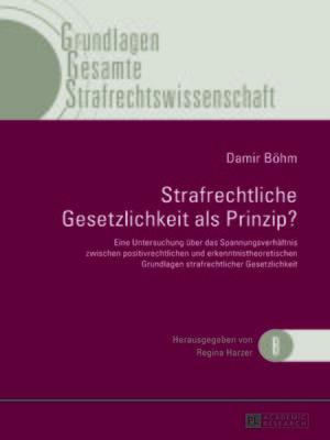 cover image of Strafrechtliche Gesetzlichkeit als Prinzip?