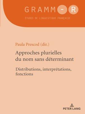 cover image of Approches plurielles du nom sans déterminant