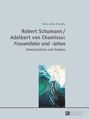 cover image of Robert Schumann / Adelbert von Chamisso